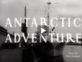 Film: Antarctic Adventure