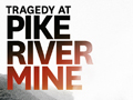 Tragedy at Pike River Mine, Rebecca Macfie